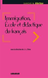 Immigration, école et didactique du français