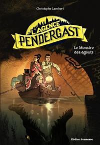 L'agence Pendergast, Le monstre des égouts