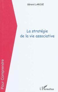 La stratégie de la vie associative