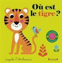 Où est le tigre ?