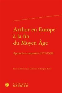 Arthur en Europe à la fin du Moyen Age