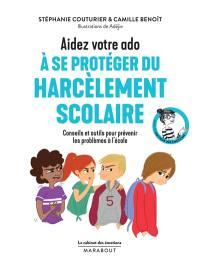 Aidez votre ado à se protéger du harcèlement scolaire
