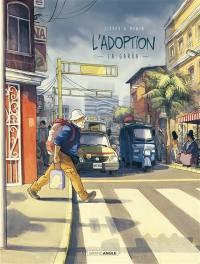 L'adoption. Volume 2, La garua