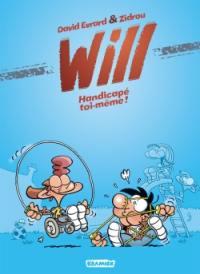 Will. Volume 2, Handicapé toi-même !