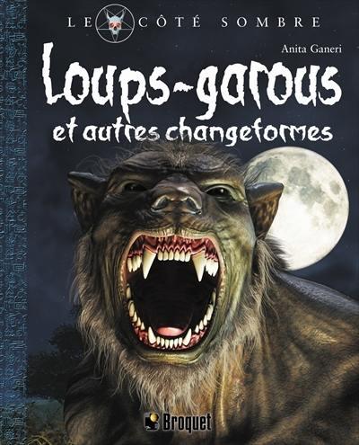 Loups-garous et autres changeformes