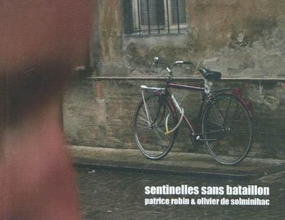 Sentinelles sans bataillon