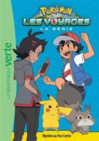 Pokémon : la série Les voyages. Vol. 11. Mystère au Parc Cerise