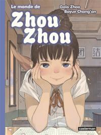 Le monde de Zhou Zhou. Volume 5,