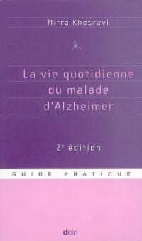 La vie quotidienne du malade d'Alzheimer