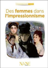 Des femmes dans l'impressionnisme