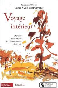 Voyage intérieur, Recueil 2