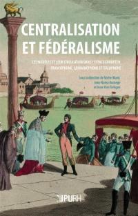Centralisation et fédéralisme
