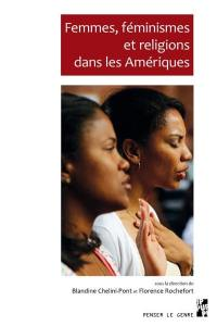 Femmes, féminismes et religions dans les Amériques
