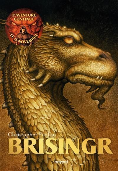 L'héritage. Volume 3, Brisingr