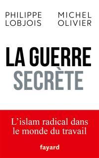 La guerre secrète