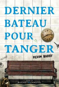 Dernier bateau pour Tanger