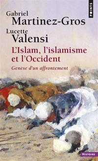 L'islam, l'islamisme et l'Occident