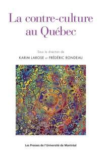La contre-culture au Québec