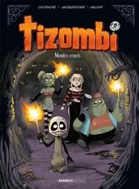 Tizombi. Volume 4,