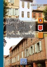 Les bastides des départements d'Ariège, Aude et des Pyrénées-Orientales