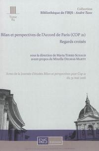 Bilan et perspectives de l'accord de Paris (Cop 21)