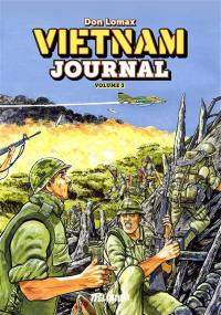 Vietnam journal. Vol. 3. Du Delta à Dak To