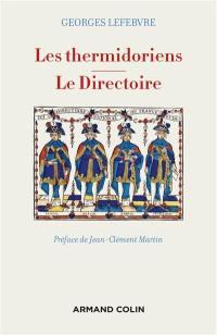 Les thermidoriens; Le Directoire