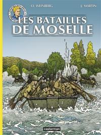 Les reportages de Lefranc, Les batailles de Moselle