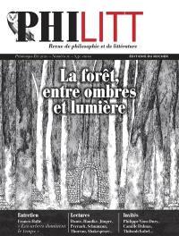 Philitt. n° 10, La forêt, entre ombres et lumière