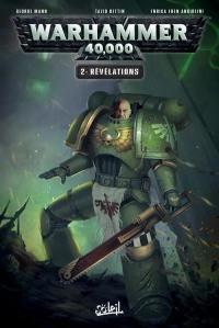 Warhammer 40.000. Vol. 2. Révélations