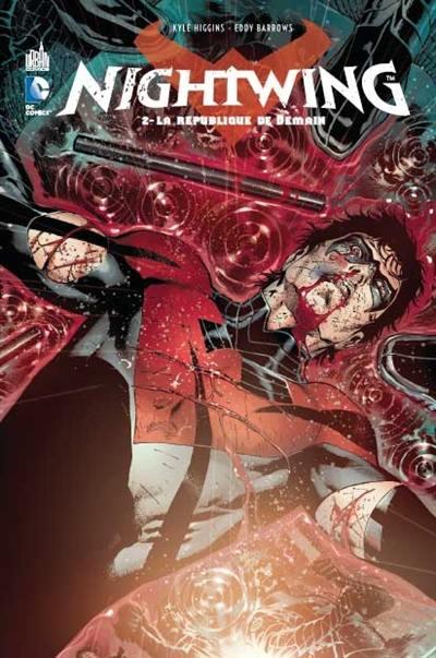 Nightwing. Volume 2, La république de demain
