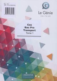 Cas bac pro transport. Volume 1,