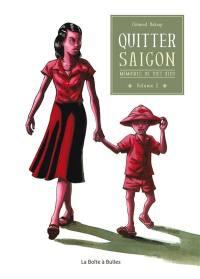 Mémoires de Viet Kieu. Volume 1, Quitter Saigon