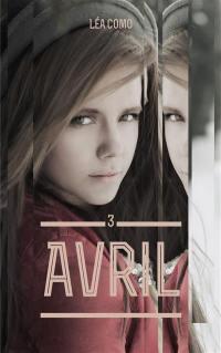 Avril. Volume 3-1,