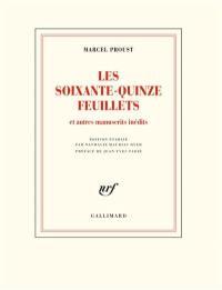 Les soixante-quinze feuillets, d'après le manuscrit conservé à la Bibliothèque nationale de France, département des Manuscrits