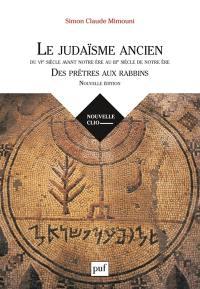 Le judaïsme ancien du VIe siècle avant notre ère au IIIe siècle de notre ère