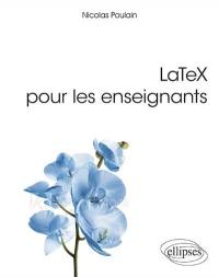LaTeX pour les enseignants