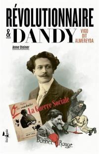 Révolutionnaire & dandy