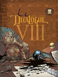Le décalogue. Volume 8, Nahik