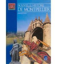 Nouvelle histoire de Montpellier