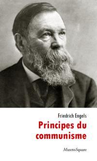 Principes du communisme. Précédé de Friedrich Engels