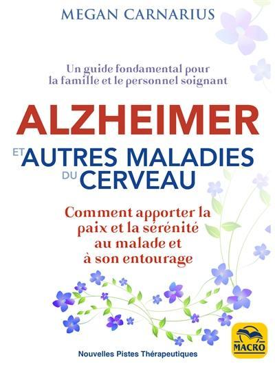 Alzheimer et autres maladies du cerveau