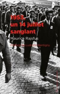 1953, un 14 juillet sanglant