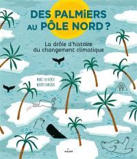 Des palmiers au pôle Nord ?