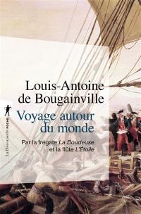 Voyage autour du monde par la frégate La Boudeuse et la flûte L'Etoile