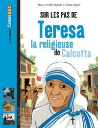 Sur les pas de Teresa