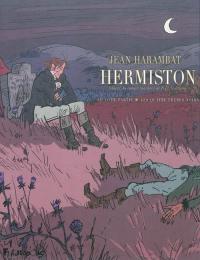 Hermiston. Volume 2, Les quatre frères noirs