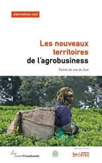 Alternatives Sud. n° 3 (2019), Les nouveaux territoires de l'agrobusiness