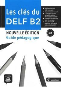 Les clés du nouveau DELF B2