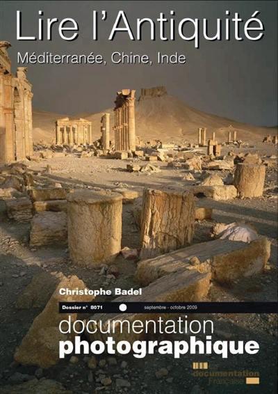 Documentation photographique (La). n° 8071, Lire l'Antiquité